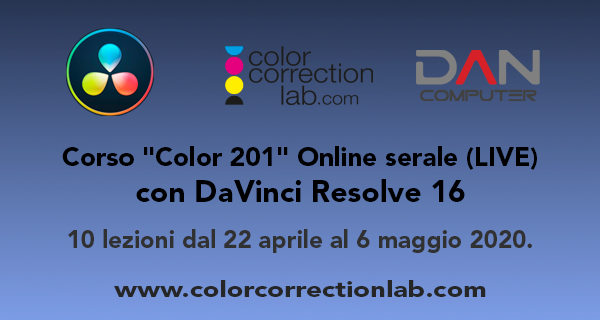 "Corso ""Color 201"" Online serale con DaVinci Resolve 16"